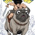 Image Comics releases a graphic novel about a barbarian who is fighting alongside his best friend which is a dog in Battlepug: War on Christmas.
