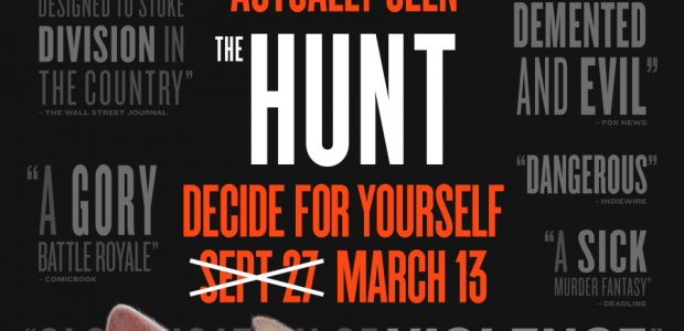 Universal Pictures has released a new trailer for The Hunt!  THE HUNT March 13, 2020 Genre: Action-Thriller Cast: Ike Barinholtz, Betty Gilpin, Emma Roberts and Hilary Swank Director: Craig […]