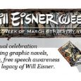 Celebrate one of the most influential comic book creators this week by reading a book by Will Eisner.