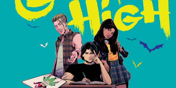 Gotham High, a new graphic novel from DC, starts out 'high' indeed, with an aerial view of Gotham City at night. But the difference between a regular Batman story and […]