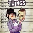Wicked Things #1 from BOOM Box ushers in the return of Charlotte Grote, a character who occasionally appeared in Bad Machinery, also from creator John Allison.