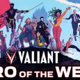 Valiant Hero of the Week Offers Daily New Content Online for Social Distancing Fans