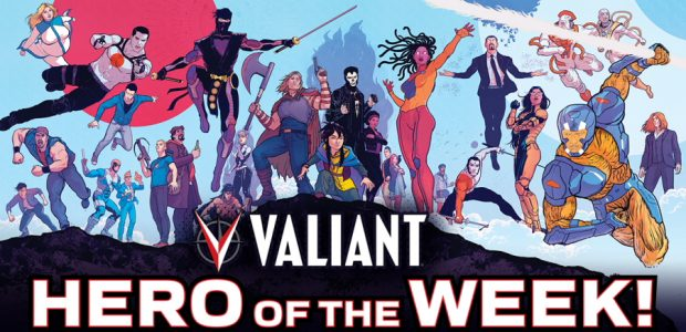 Valiant Hero of the Week Offers Daily New Content Online for Social Distancing Fans There's a new way to stay Valiant while you stay home: VALIANT HERO OF THE WEEK! […]