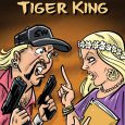 "TidalWave Productions will release a biography comic book this summer based on the popular Netflix documentary series ""Tiger King."""