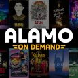 Your new video store. A 100% curated platform from Alamo Drafthouse programmers, with studio partners that include Lionsgate, Magnolia Pictures, NEON, Sony Pictures Classics, and more. VOD offerings include acclaimed […]