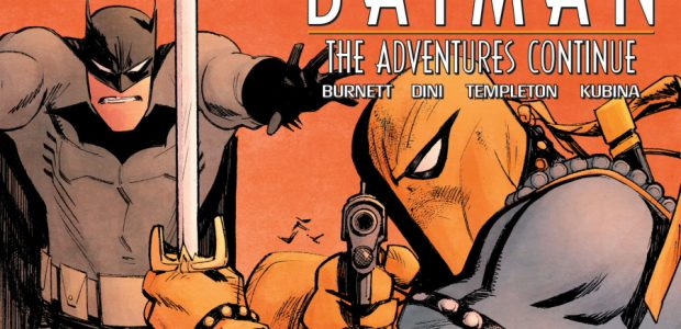 Robin is intrigued, and Batman is…Batman. Fromthevisionary team behindBatman:TheAnimated Series come all-new stories and characters never seen in this seminal animated world!Batman:The AdventuresContinue, DC's new, digital-first mini-series comic book, co-written […]