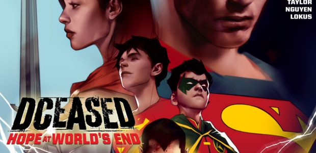Tom Taylor's Epic Becomes the Newest Addition to DC's DIGITAL FIRST Catalog! In the Earth's darkest hour, heroes will bring hope! DCeased, 2019's blockbuster series, makes its DC DIGITAL FIRST […]