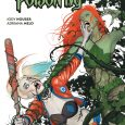 The recent Harley Quinn and Poison Ivy six-issue miniseries is now collected as a trade publication, which allows us to delve into their madcap mayhem in a big way.