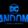 Join fans from all 7 continents for the largest gathering of talent, announcements and content reveals in the history of DC