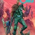 Oblivion Song #25 by Robert Kirkman (Fire Power, The Walking Dead), Lorenzo De Felici, and colorist Annalisa Leoni will kick off an exciting new story arc of the critically acclaimed series […]