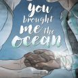 You Brought Me The Ocean, a 'coming of age' story featuring queer characters, is a new release from DC, just in time for Pride Month.