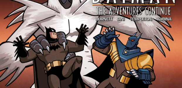 """The Darker Knight, Part II"" The eighth chapter of Batman: The Adventures Continue has arrived! Continuing last chapter's epic cliffhanger featuring Penguin, Alan Burnett, Paul Dini, Ty Templeton and Monica […]"