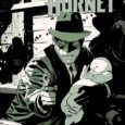 Scott Lobdell writes the first issue of a brand new swing and swat at The Green Hornet, from Dynamite.