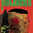 """""""Vietnam, 1969. Then Juarez (Mexico), forty years later. Three men tied by the war they left behind—on collision course with a new one."""" It's our brief intro to Lost Soldiers […]"""