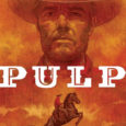 From the creators of Criminals and My Heroes Have Always Been Junkies comes a brand new original graphic novel entitled Pulp. It's published by Image.