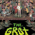 It's grimy, it's filthy. It smells, it's rancid. Oh, it's from IDW/Top Shelf, and the graphic novel is entitled The Grot: The Story of the Swamp City Grifters.