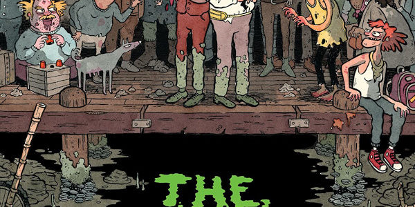 It's grimy, it's filthy. It smells, it's rancid. Oh, it's from IDW/Top Shelf, and the graphic novel is entitled The Grot: The Story of the Swamp City Grifters. The Story […]