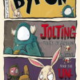 New from Scout Comics, The Adventures of Byron is likely to keep your brainpan hopping around in August!
