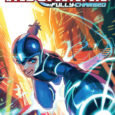 BOOM! Studios releases another Cartoon Network comic adaptation of Capcom's blue bomber which is MegaMan Fully Charged on its first volume.