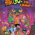 "For those who kids don't get to Summer Camp this year, hey, why not at least lay back and enjoy ""Teen Titans GO! To Camp!"" It's Graphic Novel aimed at […]"