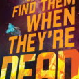 BOOM! Studios today revealed a first look at WE ONLY FIND THEM WHEN THEY'RE DEAD #1, a new sci-fi epic from Al Ewing (Immortal Hulk), Simone Di Meo (Mighty Morphin […]