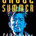 Image Comics releases a graphic novel that focuses on the worst kind of summer year where all the action is all nothing but another crime scene in Cruel Summer the […]