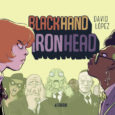 Image Comics releases a dynamic duo of superheroes which turned out to be stepsisters of justice in Blackhand and Ironhead the graphic novel.