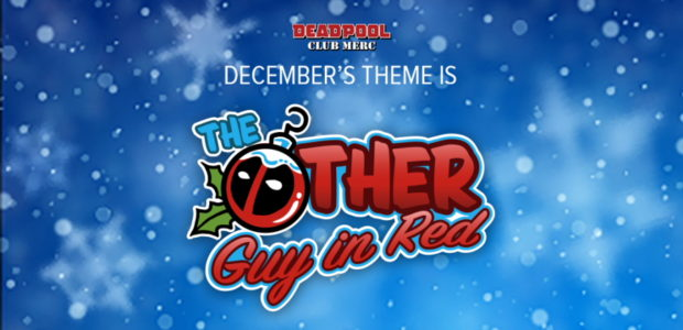 The heck with Santa Claus, get your holiday cheer from The Other Guy in Red! He's naughty, he's nice and he's delivering all of the holiday swag you're looking for […]