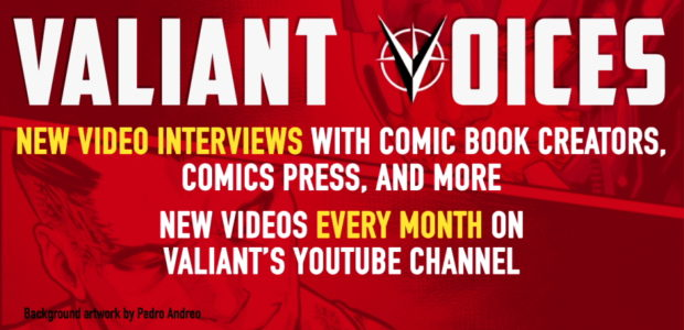 Cullen Bunn. Comicstorian. Vita Ayala. Jon Davis-Hunt. You know their work, but how well do you really know them? Valiant Entertainment is proud to launch Valiant Voices, a new monthly […]