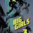 Big Girls, the Image title about how men get big, go bad, and mutate in the future, stomps by the comic shop to toss down issue 3.
