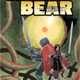 Broken Bear, available from Caliber Comics, takes us on a vast journey.