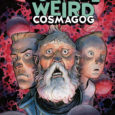 Jeff Lemire delves further into the world of Black Hammer with a new title, Colonel Weird Cosmagog, from Dark Horse. Issue 1 is released this week.
