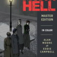 The From Hell: Master Edition Hardcover is Available Now, Supported by a 24-Minute Behind-the-Scenes Video by Eddie Campbell, Plus an Exclusive Signed Bookplate Offer