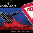 IDW Publishing releases an art book based on an animated version that was premiered on MTV, an animated music video book of Pearl Jam Art of Do The Evolution.