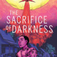 BOOM! Studios ushers in another original graphic novel this week, The Sacrifice Of Darkness.