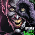 Issue three of the DC Black Label title Batman: Three Jokers allows Geoff Johns to get further into the dynamics between Batman and Jason. Bitter, twisted, angry. The angry bird.
