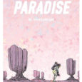 Image Comics releases another sci-fi story about a human who is stranded on an alien planet and struggling to survive in Planet Paradise the graphic novel.