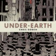 IDW Publishing brings you a comic about prisoners on the underworld who have treated like slaves in Under-Earth the graphic novel.