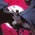 The Guardians and Enemies of Gotham City Take Center Stage in Batman: Urban Legends! New 64-Page Monthly Anthology Series Spotlights New Creative Voices and Ties Into Some of the Biggest […]