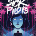 It's punk music, plenty of attitude and it's Home Sick Pilots #1 from Image.