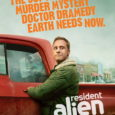 ATTN HUMANS: 'RESIDENT ALIEN' OFFICIAL TRAILER & KEY ART IS NOW AVAILABLE! –Alan Tudyk-Led Dramedy to Land on Earth January 27, 2021–