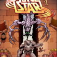 Things get more nuanced yet more gladiatorial in the second issue of this season's Stone Star. This comic book title is a Comixology Original, available in digital format.