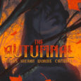 The Autumnal #4, from Vault Comics, brings our reading comfort down a notch and steps up the misty memories of mayhem.