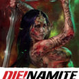 Dynamite Comics presents the issue four of the five-issue title DIE!NAMITE.