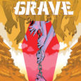 If you are into wild tales of wilder-than-usual occurrences, tailor-made to make you blink, well, buddy, have I got a comic book for you! Chained To The Grave, #1, is […]