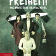 Timely and Poignant, FREIHEIT! Explores How Young People Found the Courage To Resist a Brutal Regime