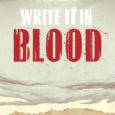 Image Comics releases a crime story about two retired hitmen who drove to Texas with a hostage in Write it in Blood, the graphic novel.