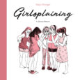 """We've heard of """"mansplaining"""", where a male exasperatingly takes it upon himself to """"explain"""" something to a female that she probably already knows; in contrast, an original graphic novel released […]"""