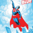 DC Comics brings you a Superman comic which now will bring you only red and blue colored comic in Superman Red and Blue on its first issue.