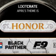 Knowing is half the battle in April's HONOR Loot Crate!